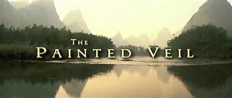 Exclusive Premiere of The Painted Veil Trailer