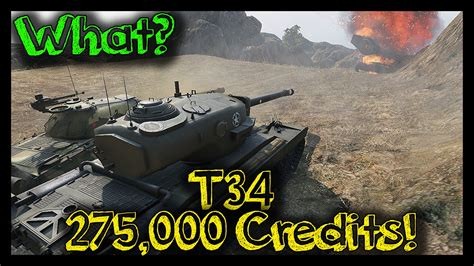 [World of Tanks] T34 and 275,000 Credits | T34 Epic Carry