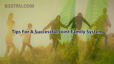 Tips For A Successful Joint Family System   B3STRU vaastu